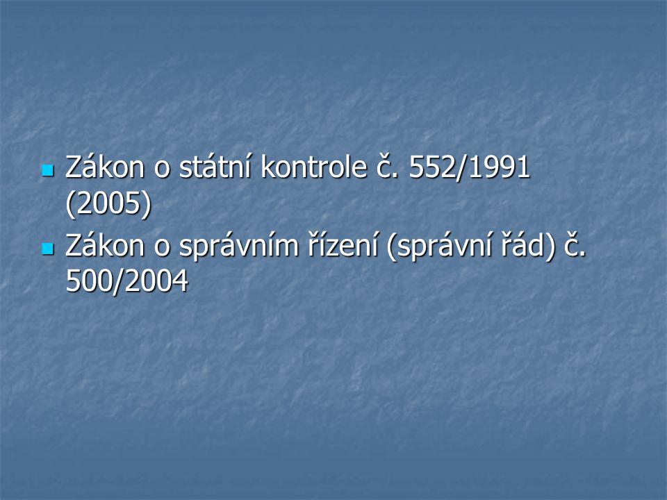 Zákon o státní kontrole č. 552/1991 (2005) Zákon o státní kontrole č.