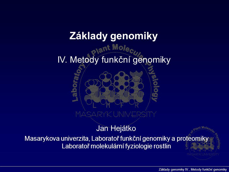 """Základy genomiky IV., Metody funkční genomiky Blokování BSA nasekaná DNA Hybridizace teplota [sonda] Promývání """"Stringency Hybridizace a Promývání Separace Elektroforéza"""