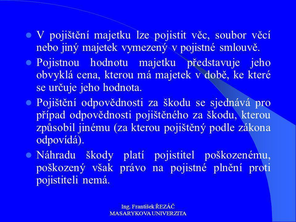 Ing.František ŘEZÁČ MASARYKOVA UNIVERZITA Zákon č.