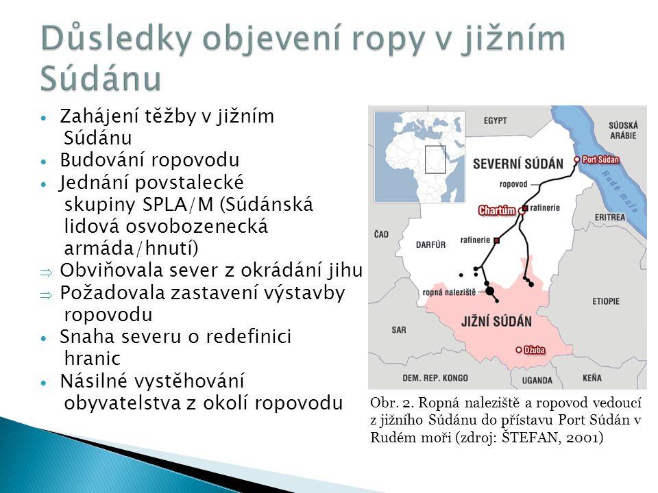 Zahájení těžby v jižním Súdánu Budování ropovodu Jednání povstalecké skupiny SPLA/M (Súdánská lidová osvobozenecká armáda/hnutí)  Obviňovala sever z