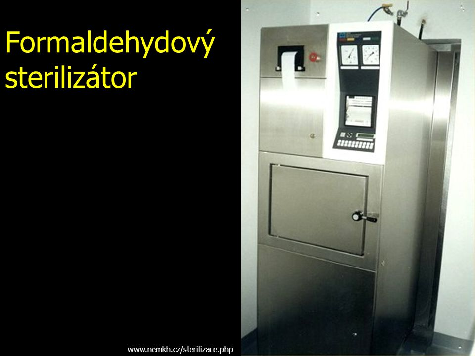 Formaldehydový sterilizátor www.nemkh.cz/sterilizace.php