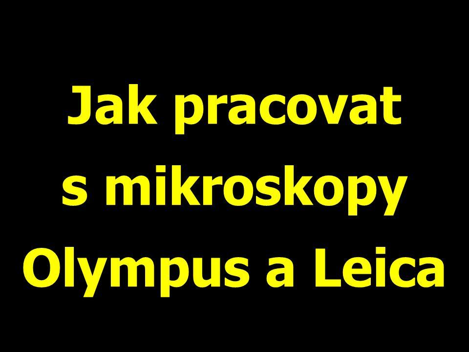 V laboratoři lékařské mikrobiologie budete pracovat s těmito mikroskopy: Olympus CX-31 které jsou zánovní a poměrně drahé Leica které jsou dokonce úplně nové, a taktéž drahé Na každém stole jsou dva mikroskopy.