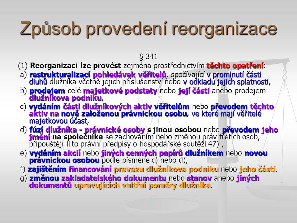 Projednání a schválení reorganizačního plánu § 348 (1) Insolvenční soud schválí reorganizační plán, jestliže a) je v souladu s tímto zákonem a jinými právními předpisy, b) lze-li se zřetelem ke všem okolnostem důvodně předpokládat, že jím není sledován nepoctivý záměr, c) jej každá skupina věřitelů přijala nebo se podle § 347 odst.