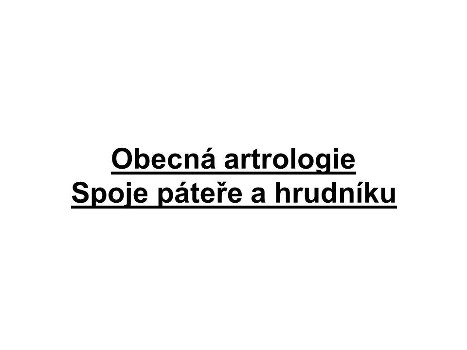 Obecná artrologie Spoje páteře a hrudníku