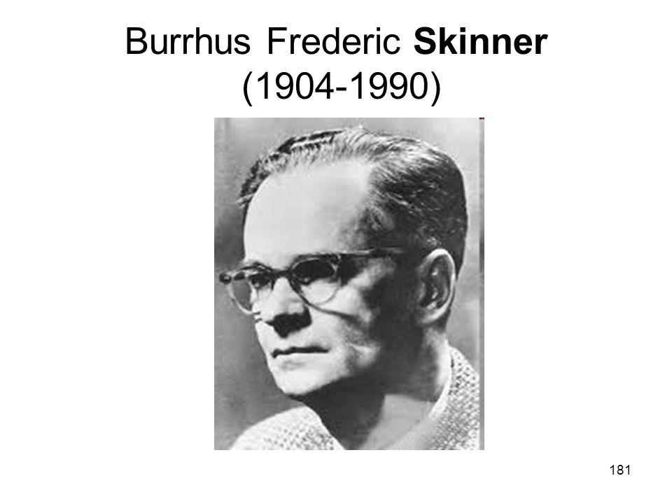 181 Burrhus Frederic Skinner (1904-1990)