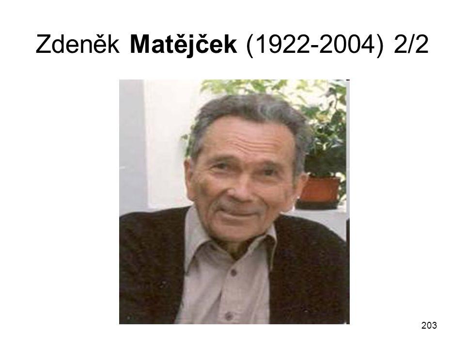 203 Zdeněk Matějček (1922-2004) 2/2