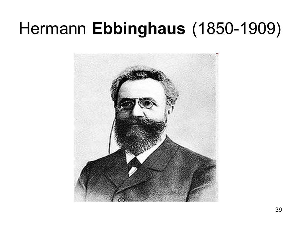 39 Hermann Ebbinghaus (1850-1909)