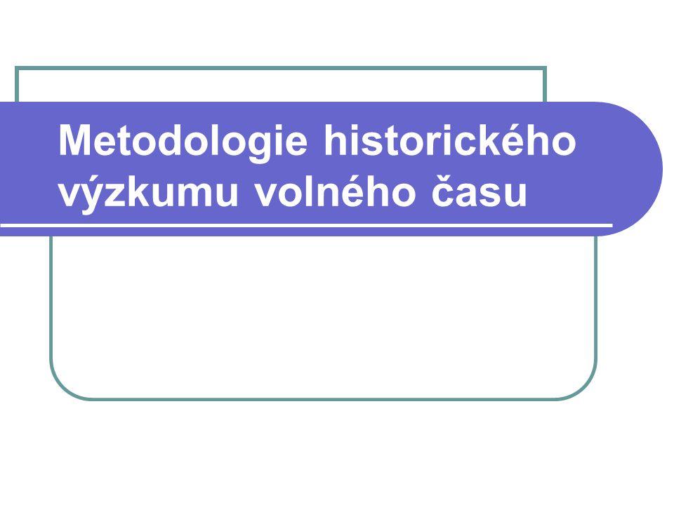 Metodologie historického výzkumu volného času