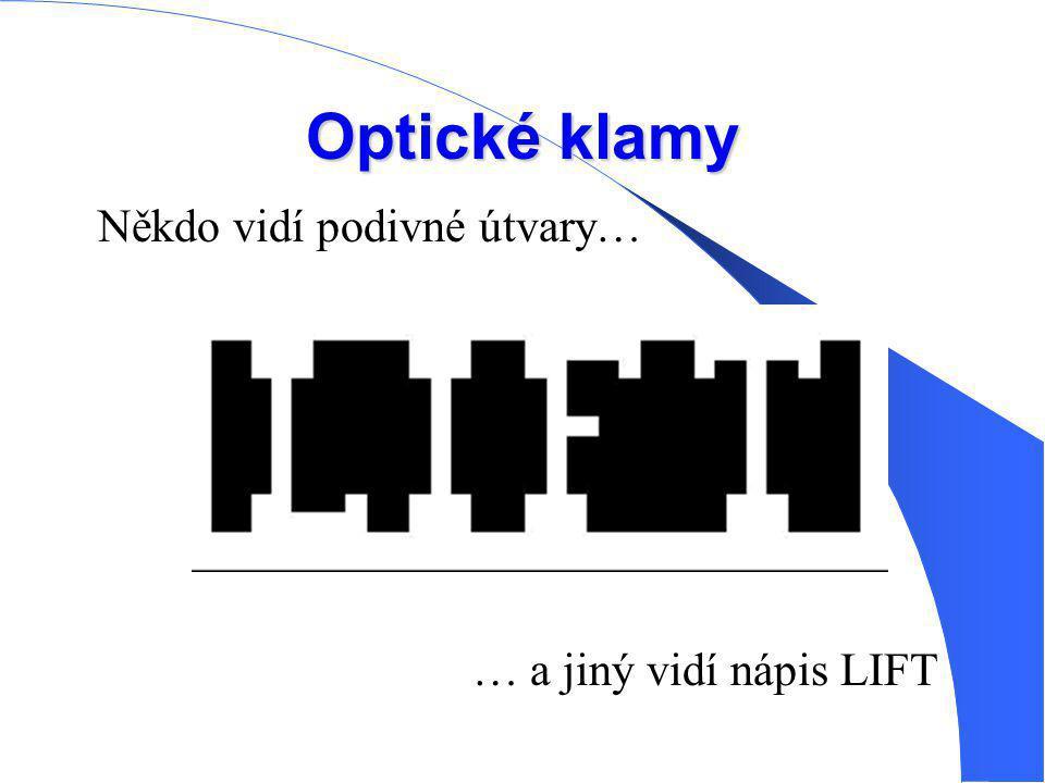 Optické klamy … a jiný vidí nápis LIFT Někdo vidí podivné útvary…