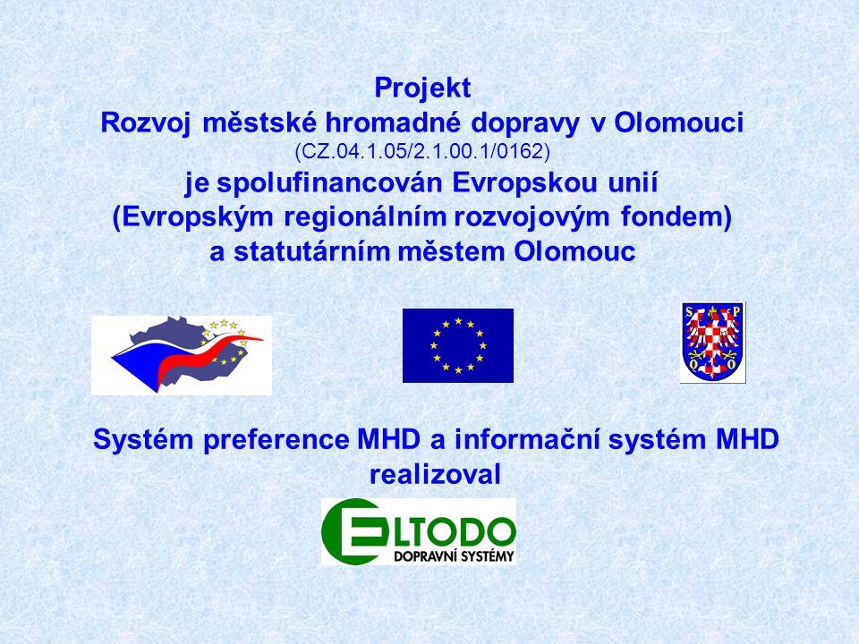 Projekt Rozvoj městské hromadné dopravy v Olomouci (CZ.04.1.05/2.1.00.1/0162) je spolufinancován Evropskou unií (Evropským regionálním rozvojovým fond
