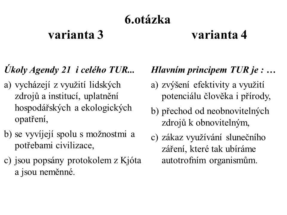 5.otázka varianta 3 varianta 4 Pro snížení neg.