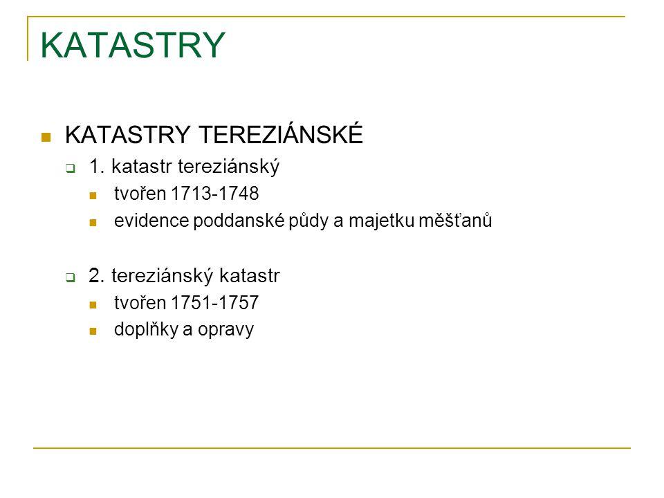 KATASTRY KATASTRY TEREZIÁNSKÉ  1.