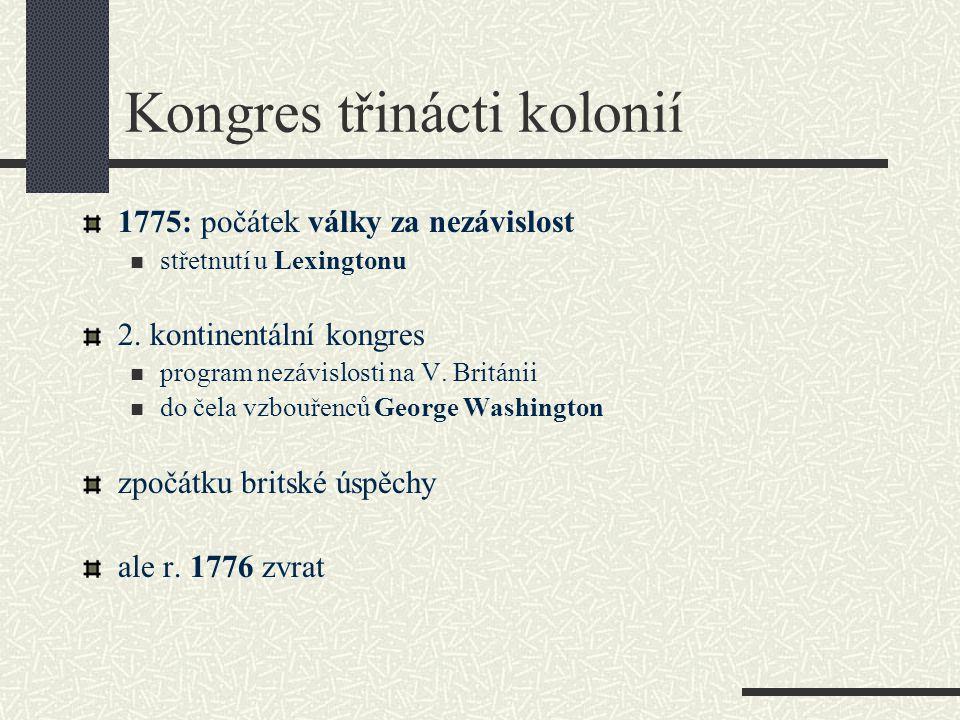 Kongres třinácti kolonií 1775: počátek války za nezávislost střetnutí u Lexingtonu 2.