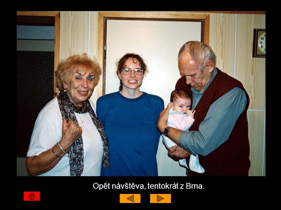 Opět návštěva, tentokrát z Brna.