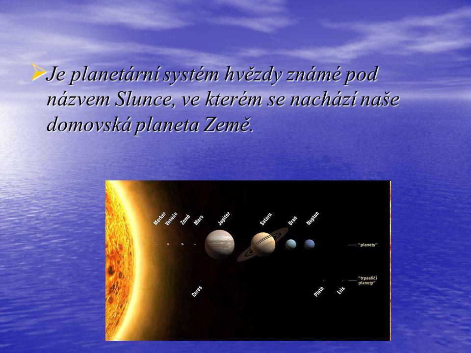 Systém tvoří  Systém tvoří především 8 planet, 5 trpasličích planet, přes 150 měsíců planet (především u Jupitera, Saturnu, Uranu a Neptuna) a další menší tělesa jako planetky, komety, meteoroidy apod.