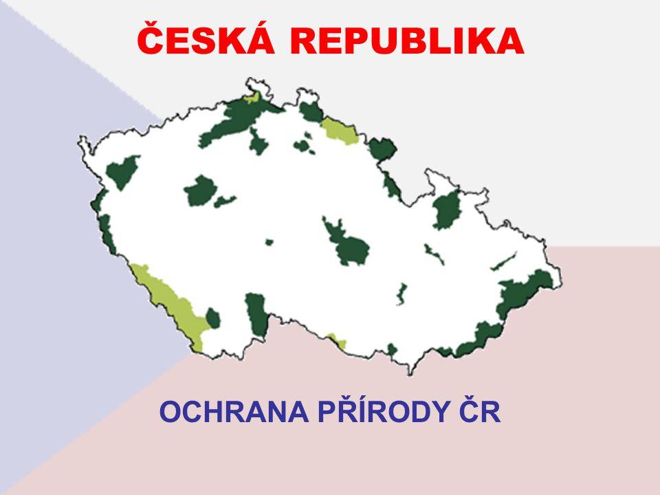 ČESKÁ REPUBLIKA OCHRANA PŘÍRODY ČR