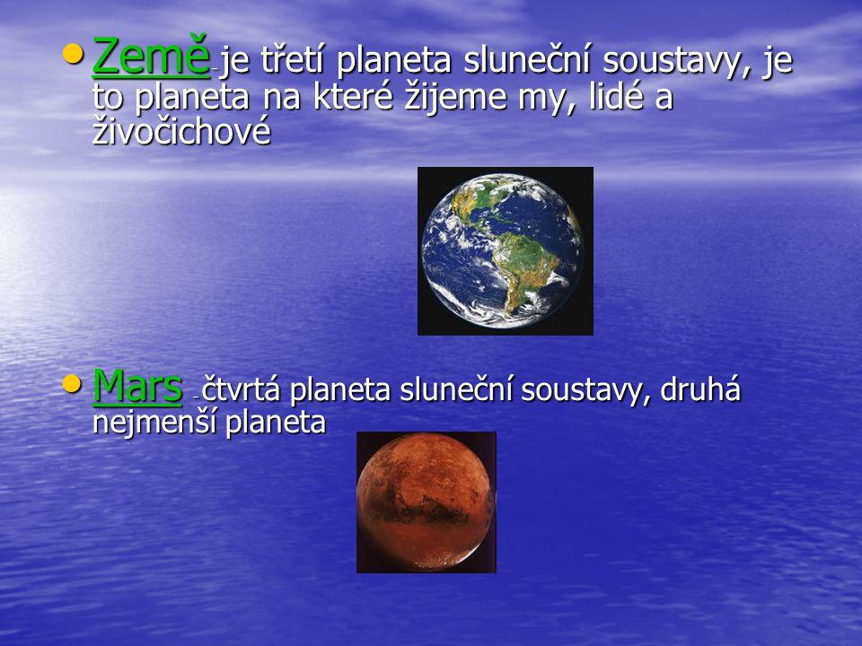 Země – je třetí planeta sluneční soustavy, je to planeta na které žijeme my, lidé a živočichové Země – je třetí planeta sluneční soustavy, je to plane