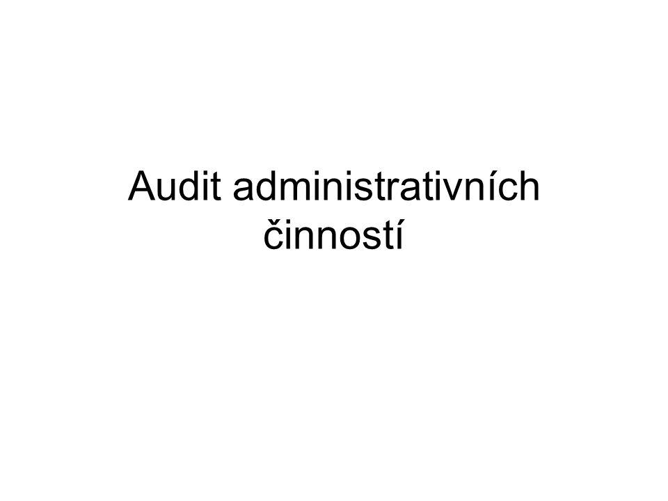 Audit systému měření A procesů Zjistit časovou a věcnou náročnost Jsou stanovena kriteria pro hodnocení.