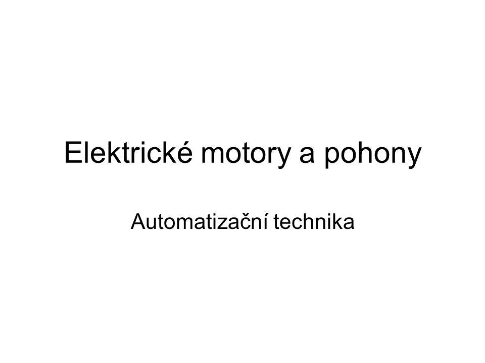 Elektrické motory a pohony Automatizační technika