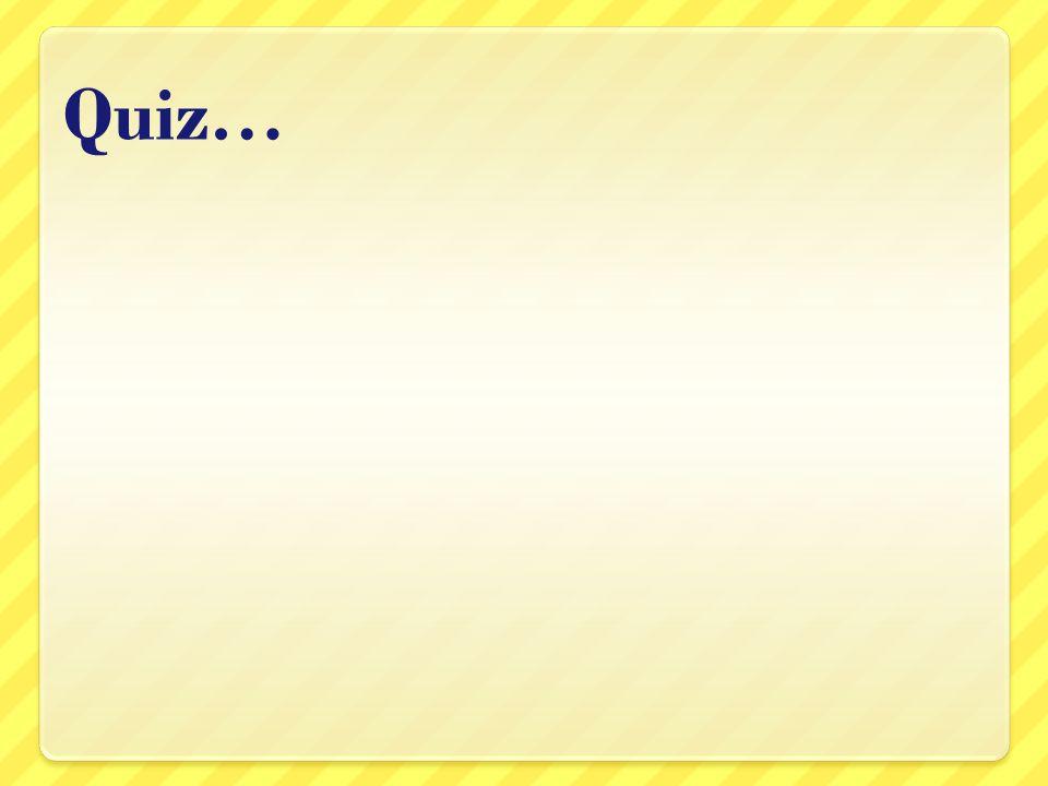 Quiz…