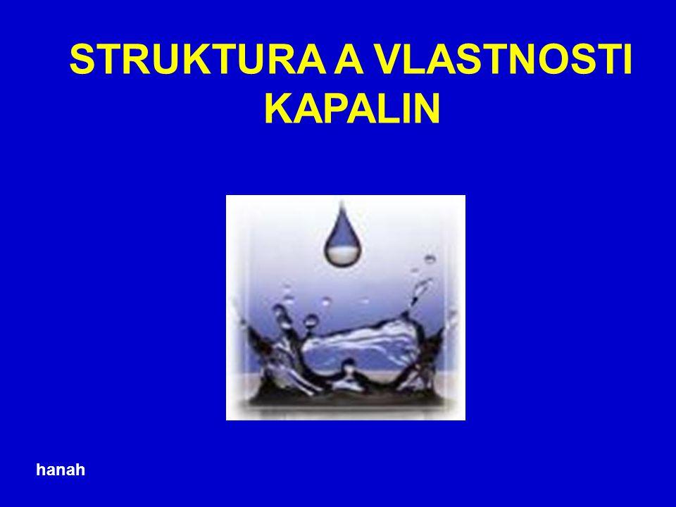 5. Kapilární jevy Kapilární elevaceKapilární deprese Smáčivé kapaliny Nesmáčivé kapaliny