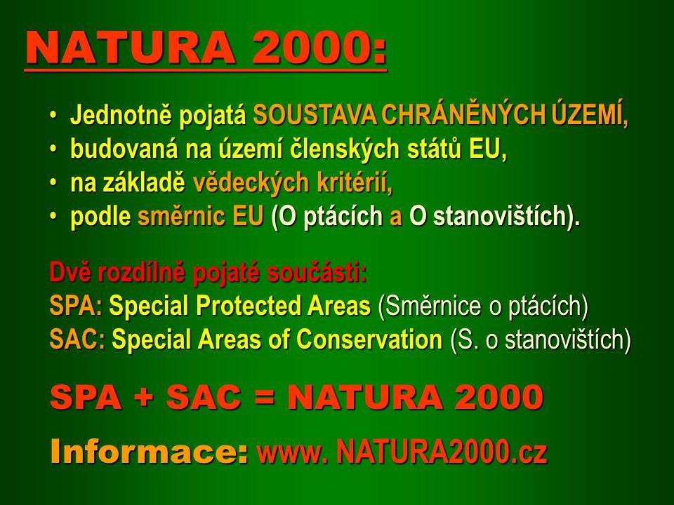 Jednotně pojatá SOUSTAVA CHRÁNĚNÝCH ÚZEMÍ, Jednotně pojatá SOUSTAVA CHRÁNĚNÝCH ÚZEMÍ, budovaná na území členských států EU, budovaná na území členskýc