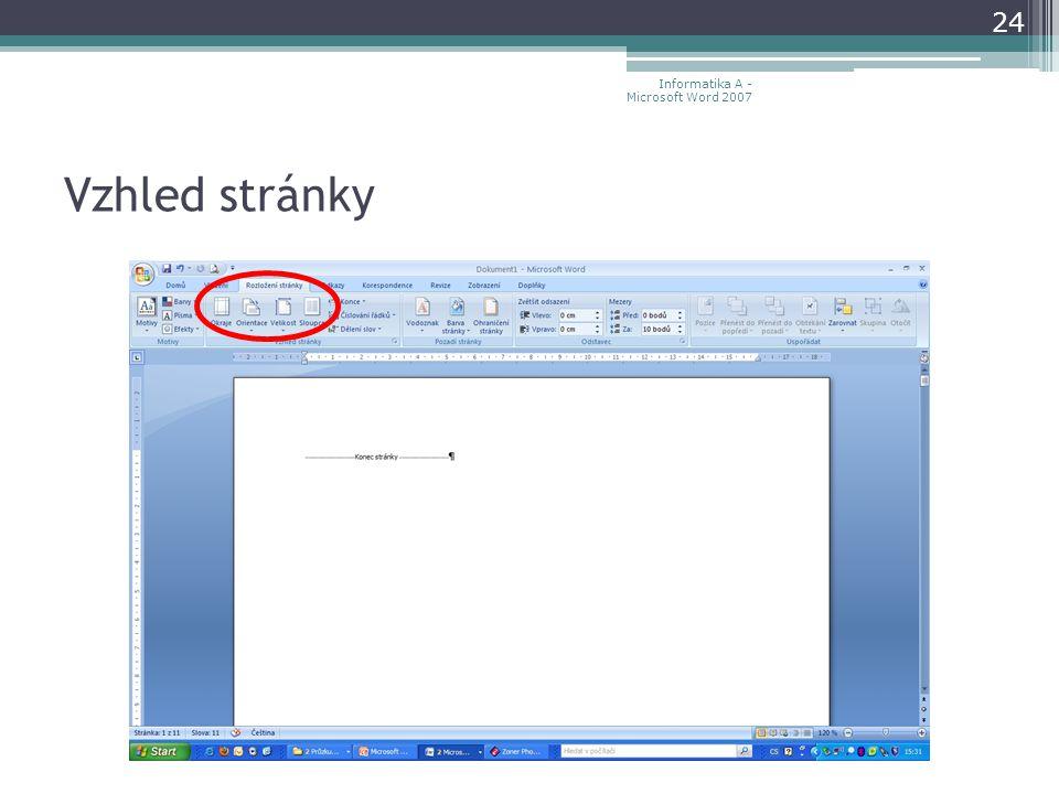 Vzhled stránky 24 Informatika A - Microsoft Word 2007