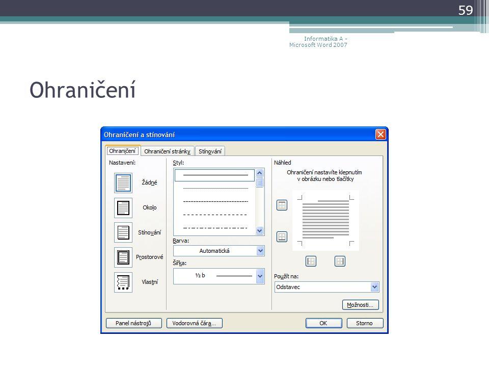 Ohraničení 59 Informatika A - Microsoft Word 2007