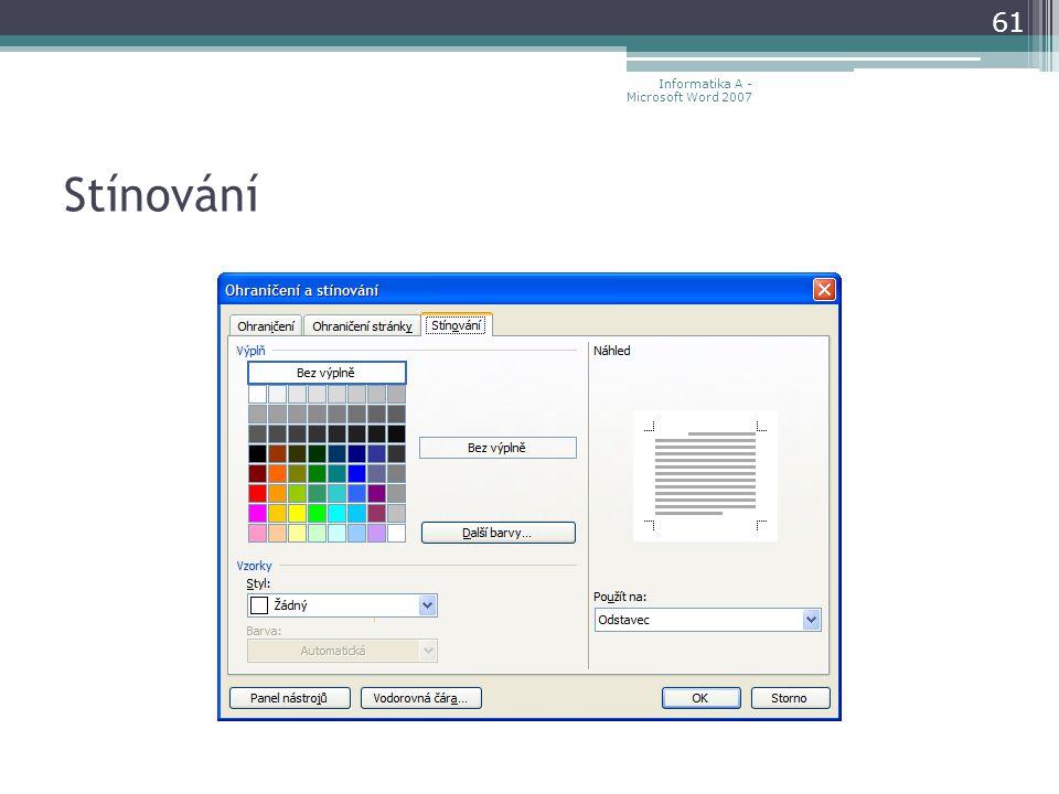 Stínování 61 Informatika A - Microsoft Word 2007