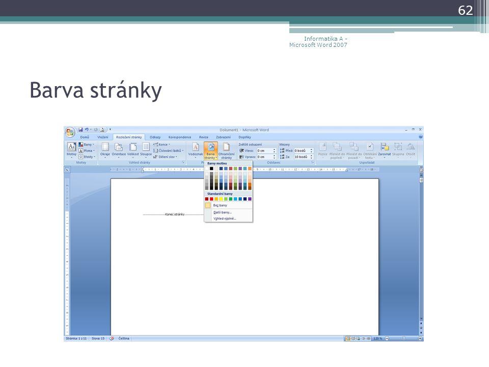 Barva stránky 62 Informatika A - Microsoft Word 2007