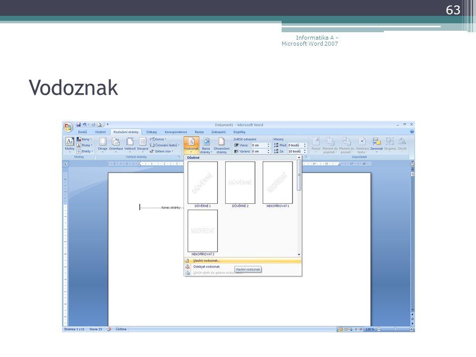 Vodoznak 63 Informatika A - Microsoft Word 2007