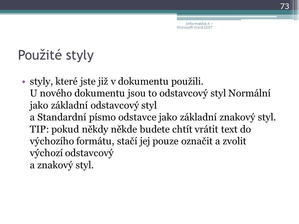 Použité styly styly, které jste již v dokumentu použili.