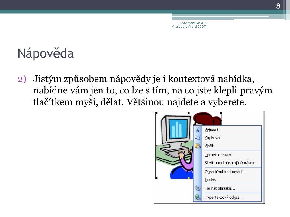 Obsah dokumentu 119 Informatika A - Microsoft Word 2007