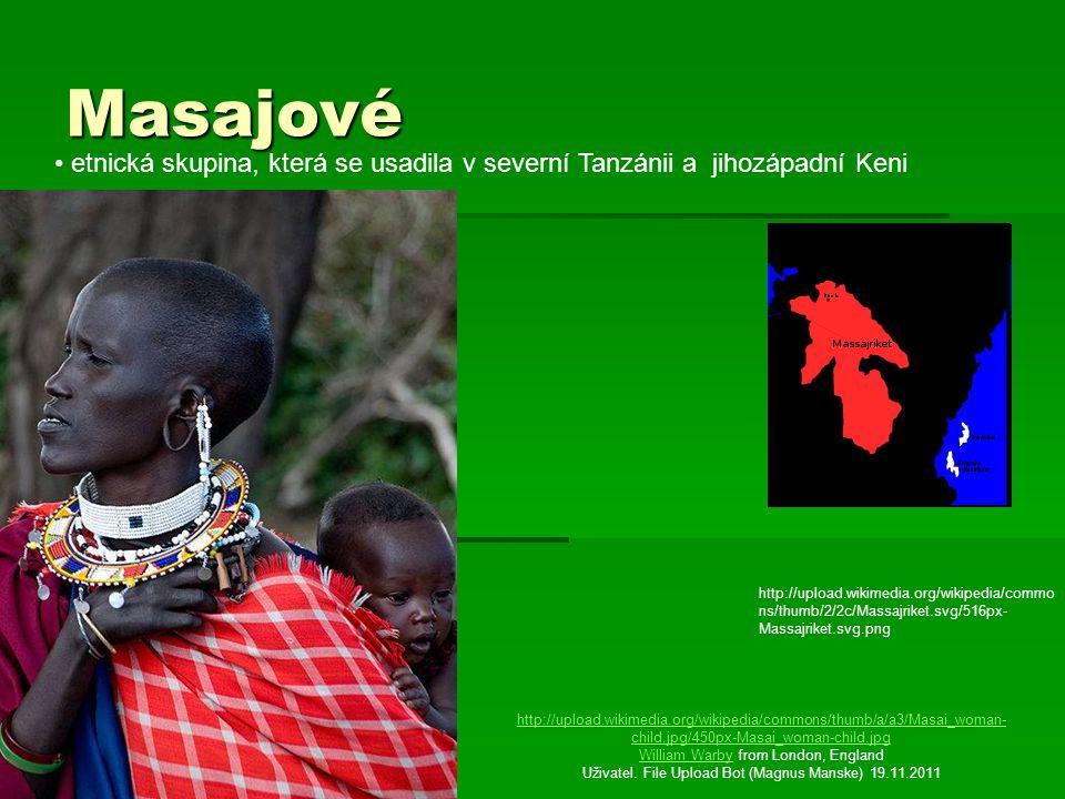 Živí se chovem dobytka http://upload.wikimedia.org/wikipedia/common s/thumb/0/01/Young_Maasai_herder_Kenya% 2C_1979.jpg/800px- Young_Maasai_herder_Kenya%2C_1979.jpg John Atherton Korrigan 19.11.2011 Masajská chatrč http://upload.wikimedia.org/wikipedi a/commons/thumb/8/83/Maasai_ho use.jpg/800px-Maasai_house.jpg Original uploader was Jantjeerkamp at nl.wikipedia Jantjeerkampnl.wikipedia SieBot 19.11.2011 Živí se chovem dobytka Masajská chatrč