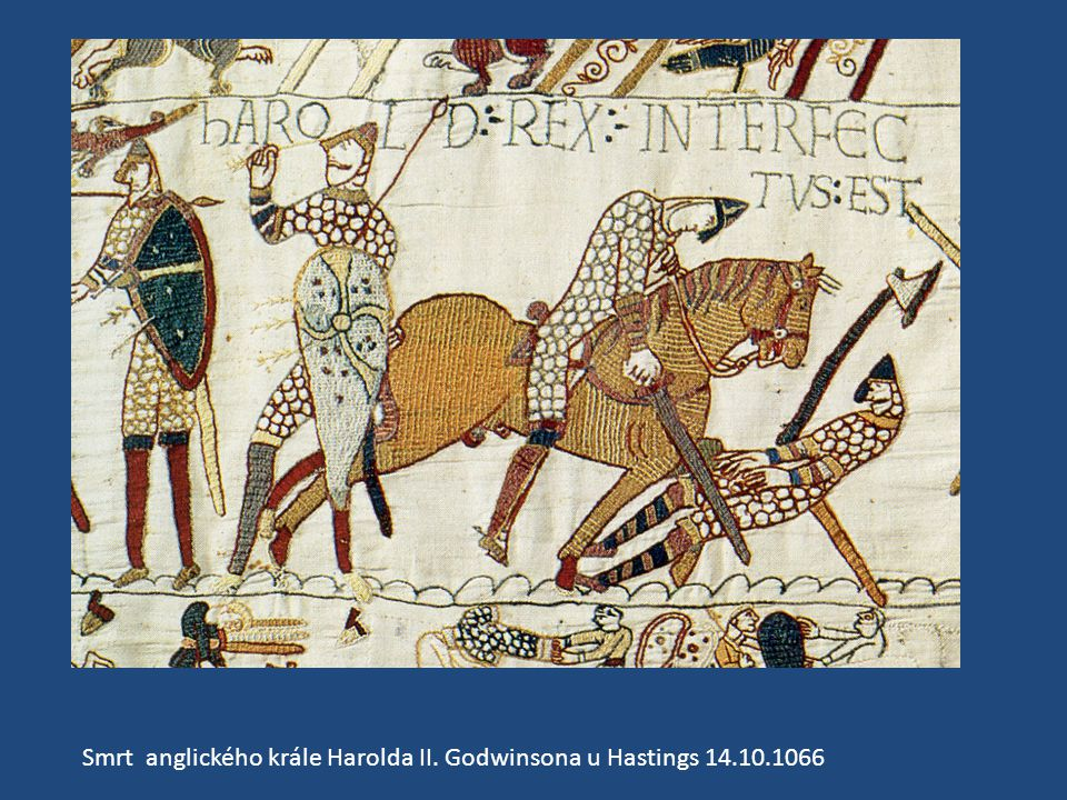 Smrt anglického krále Harolda II. Godwinsona u Hastings 14.10.1066