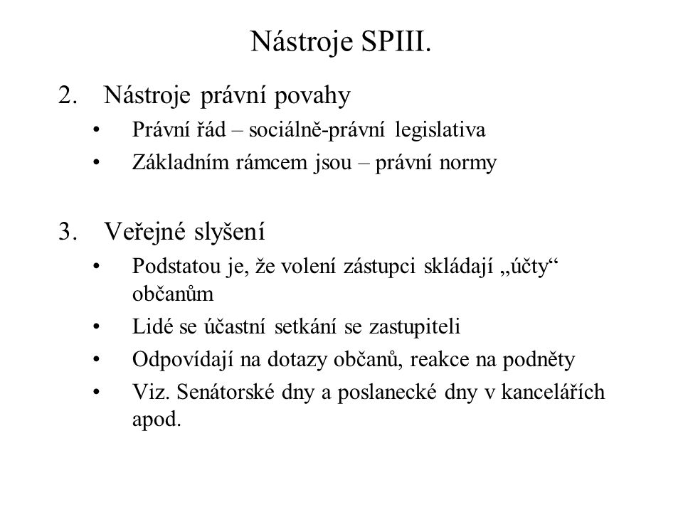 Nástroje SPIII.4.Úlevy a výhody pro různé skupiny obyvatelstva Např.