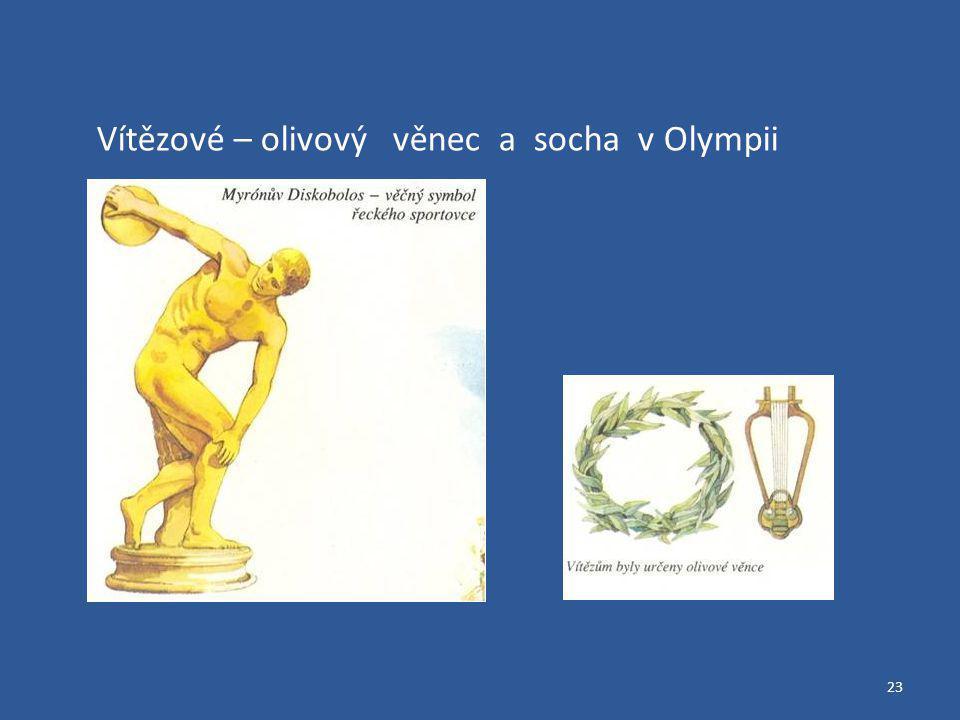 23 Vítězové – olivový věnec a socha v Olympii
