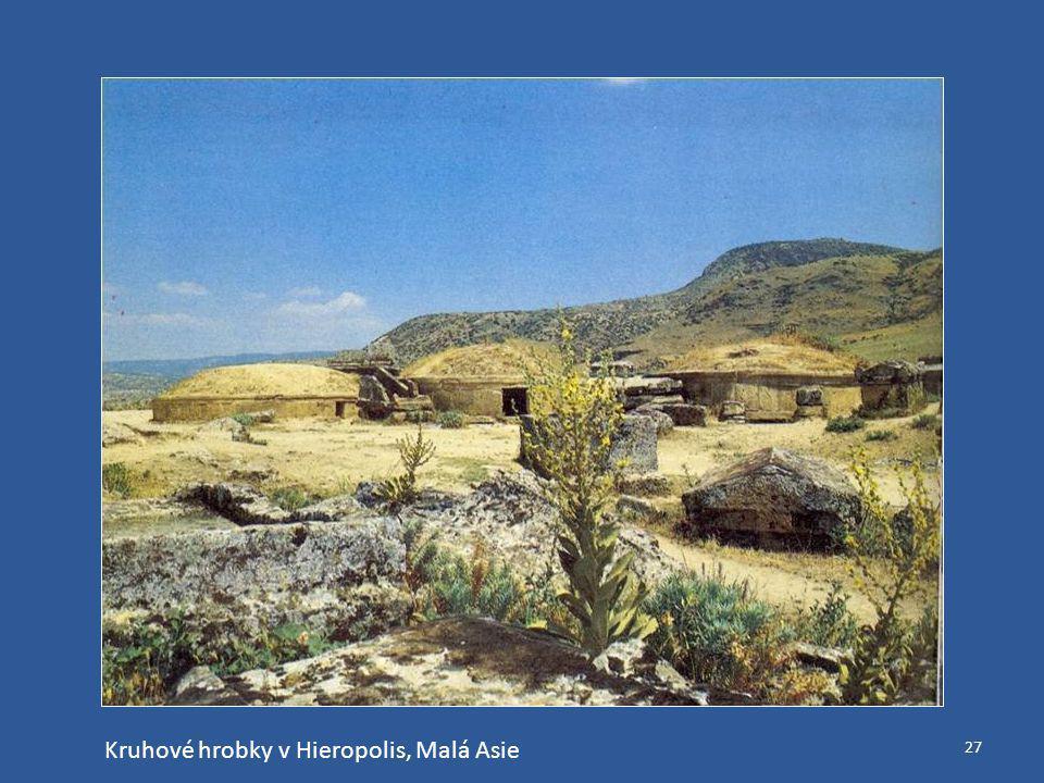 27 Kruhové hrobky v Hieropolis, Malá Asie