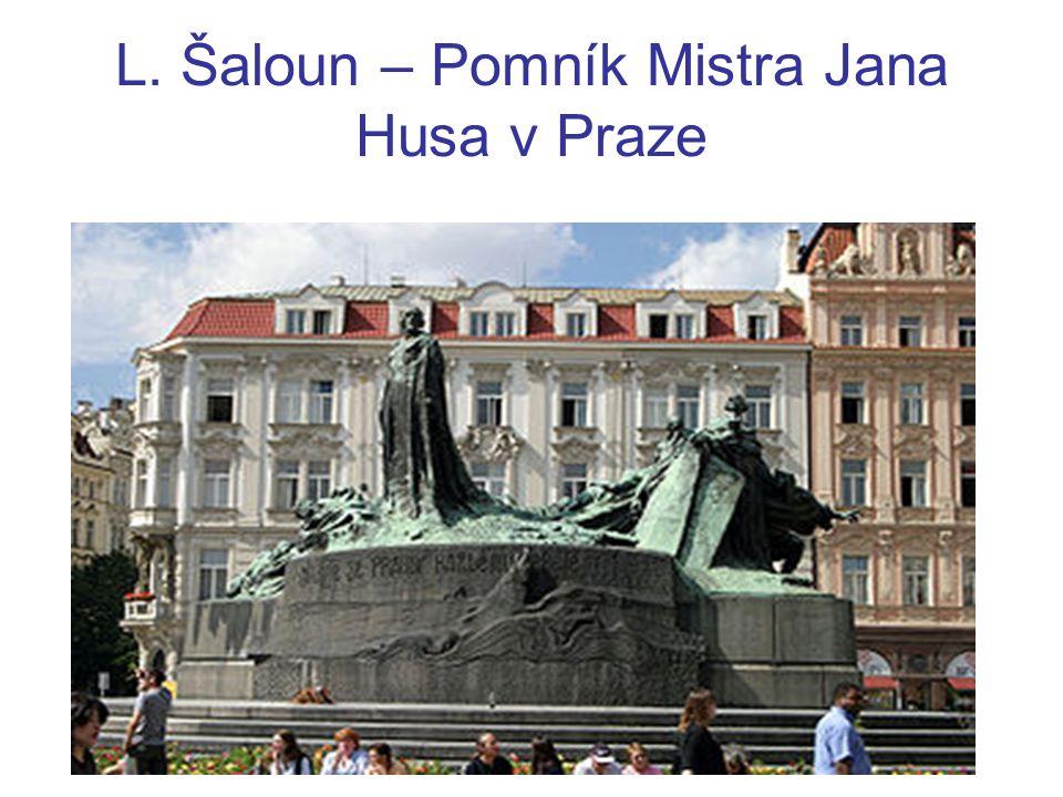 L. Šaloun – Pomník Mistra Jana Husa v Praze