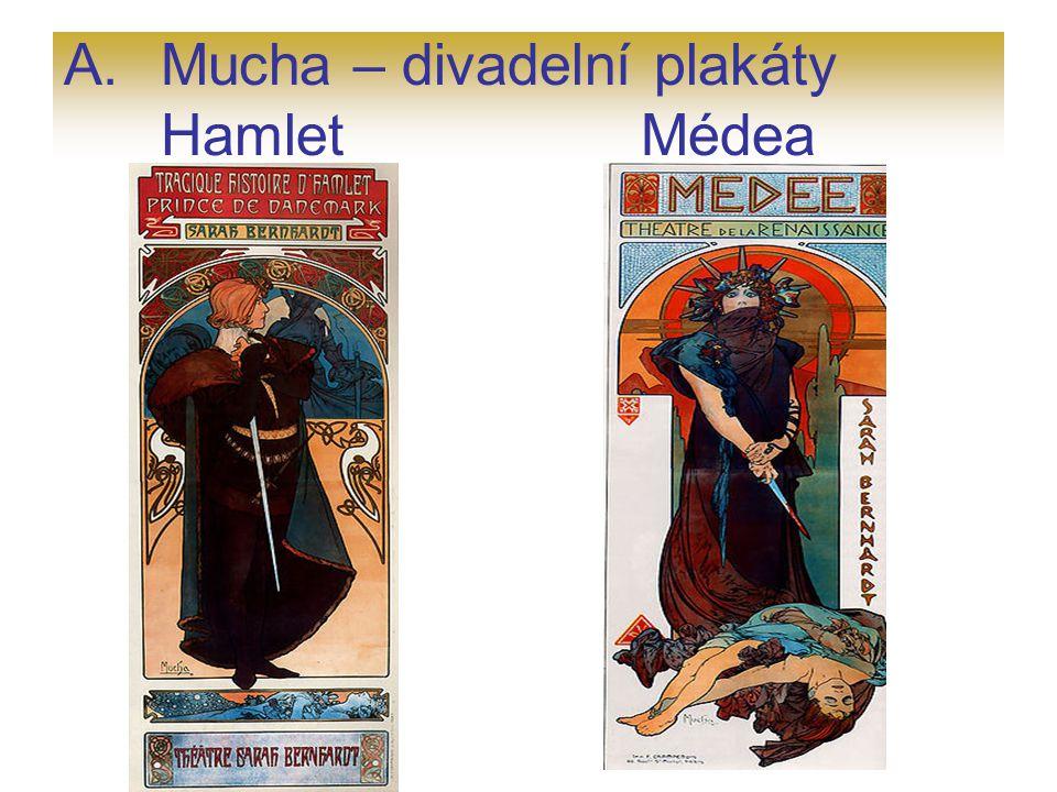 A.Mucha – divadelní plakáty Hamlet Médea
