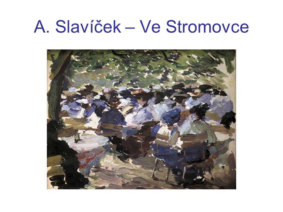 A. Slavíček – Ve Stromovce