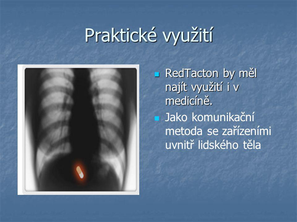 Praktické využití RedTacton by měl najít využití i v medicíně.