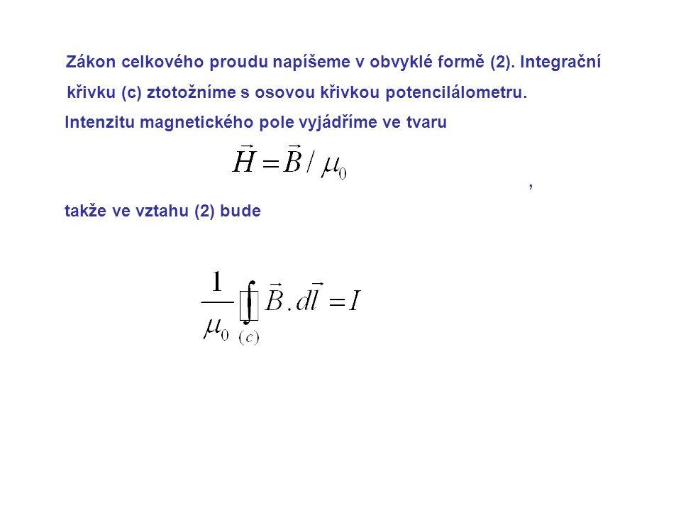 Zákon celkového proudu napíšeme v obvyklé formě (2).