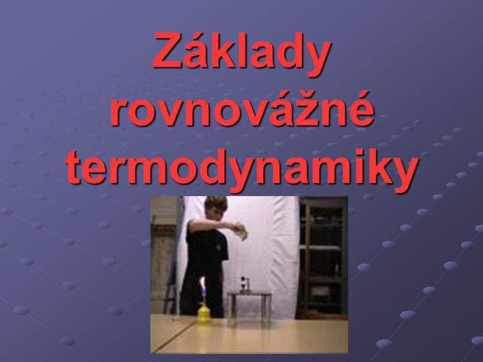 Základy rovnovážné termodynamiky Jitka Prokšová KOF FPE