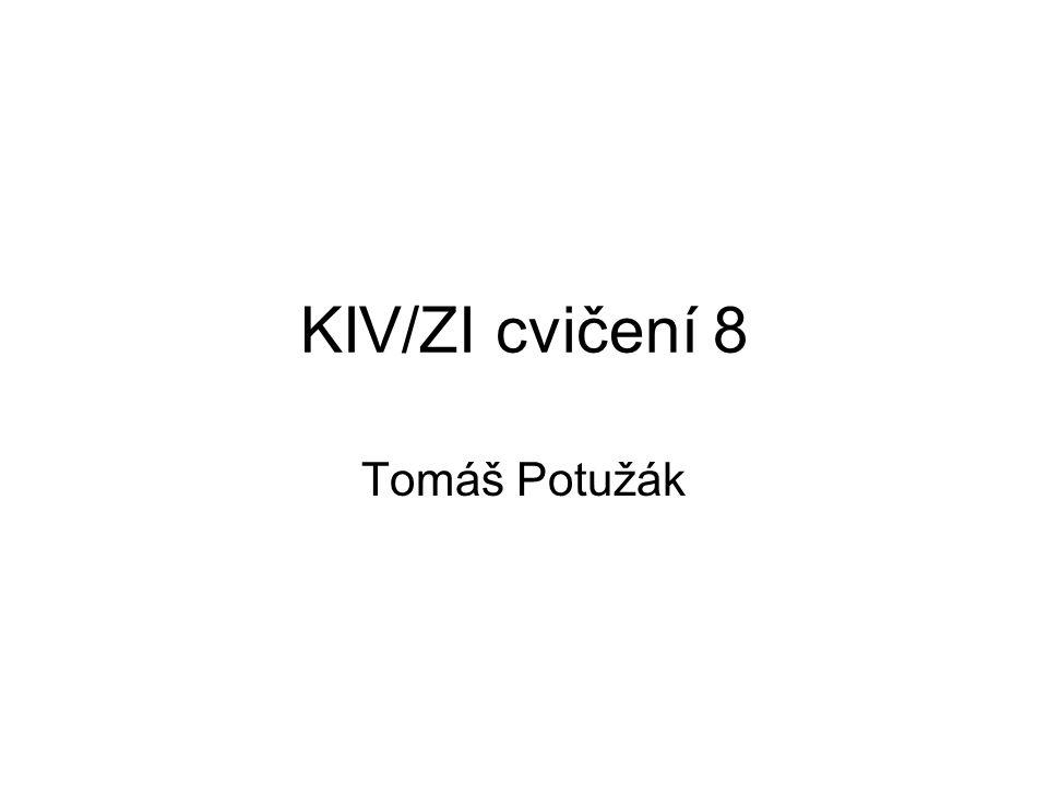 KIV/ZI cvičení 8 Tomáš Potužák