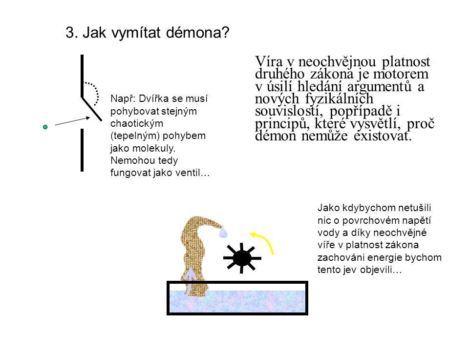 3. Jak vymítat démona.