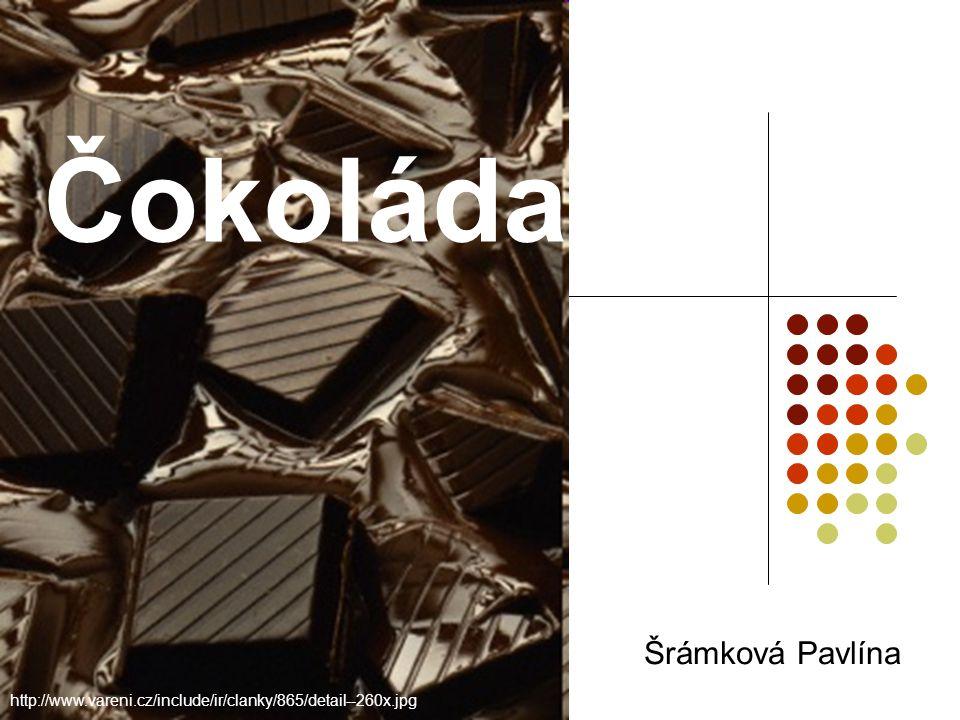 Čokoláda Šrámková Pavlína http://www.vareni.cz/include/ir/clanky/865/detail--260x.jpg