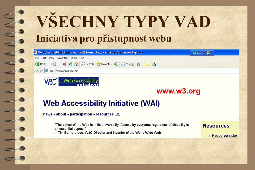VŠECHNY TYPY VAD Iniciativa pro přístupnost webu www.w3.org