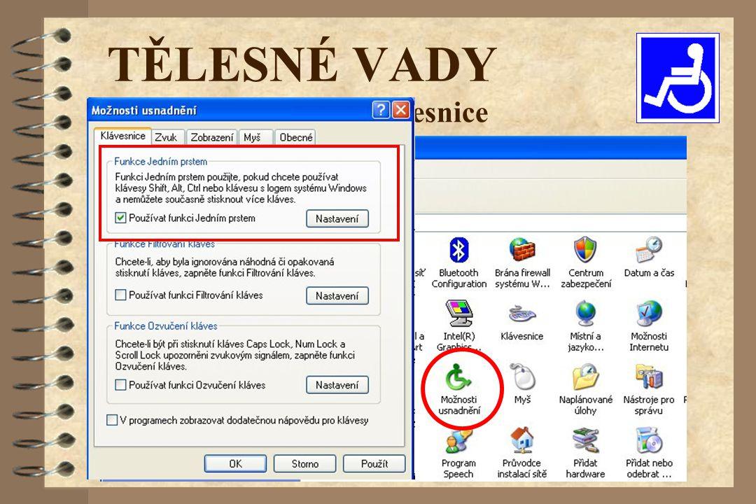 Softwarové úpravy klávesnice TĚLESNÉ VADY