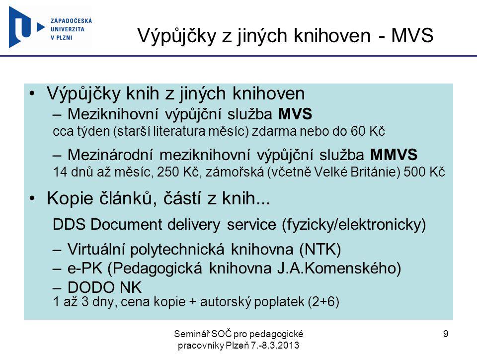 Seminář SOČ pro pedagogické pracovníky Plzeň 7.-8.3.2013 50 Děkuji za pozornost Mgr.